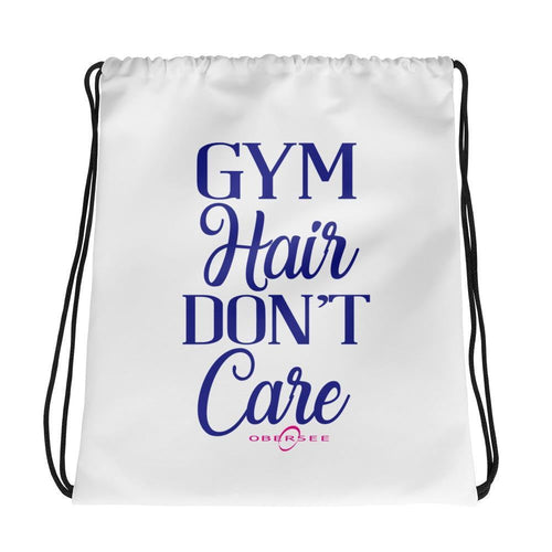 Obersee Drawstring Gym Bag - Gym Hair Don't Care - Obersee