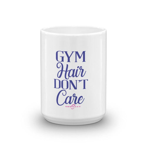 Obersee Coffee Mug - Gym Hair Don't Care - Obersee