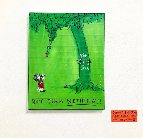 Buy Them Nothing Print