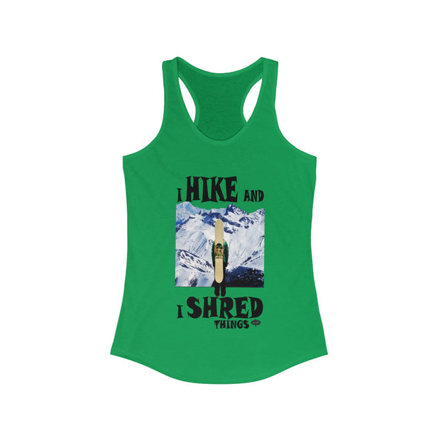 Women's I Hike and I Shred things Tank