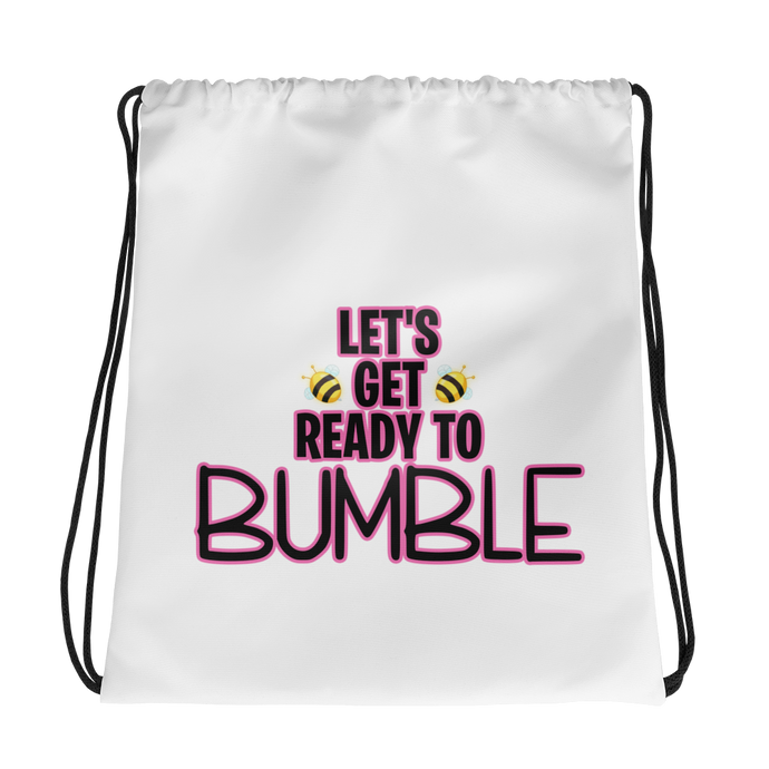 Ready to Bumble? - Drawstring Backpack