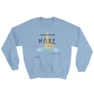 M.O.R.E. Ministries, Inc. Sweatshirt