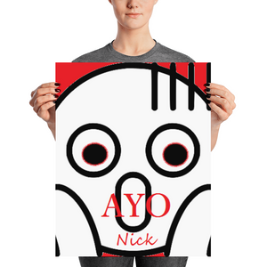 AyoNick Matte Posters