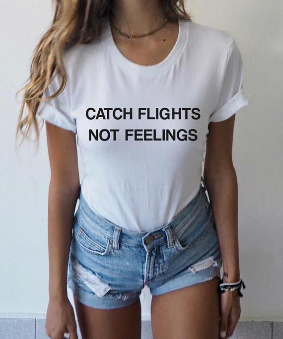 Catch Flights Not Feelings T-Shirts - Mermaid Freak