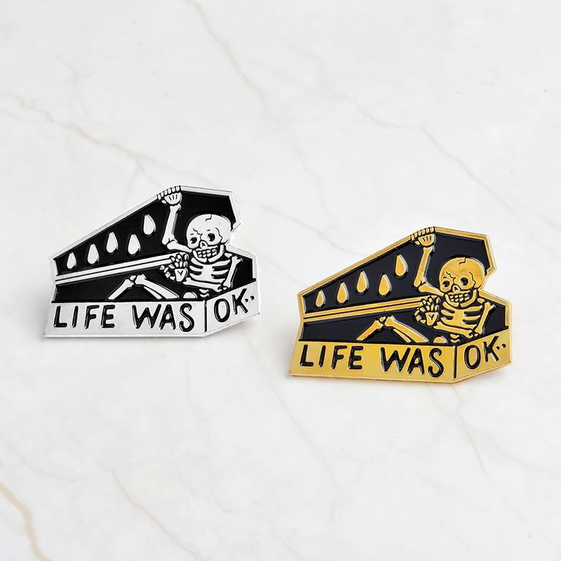 Life Was OK Coffin Skeleton Skull Pin - Mermaid Freak