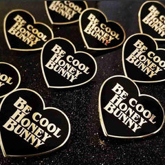 Be Cool Honey Bunny - Pulp Fiction Inspired Pin by Mala