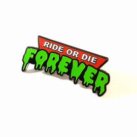 Ride or Die Forever Enamel Pin by (Otherworld) - IamRetro.com