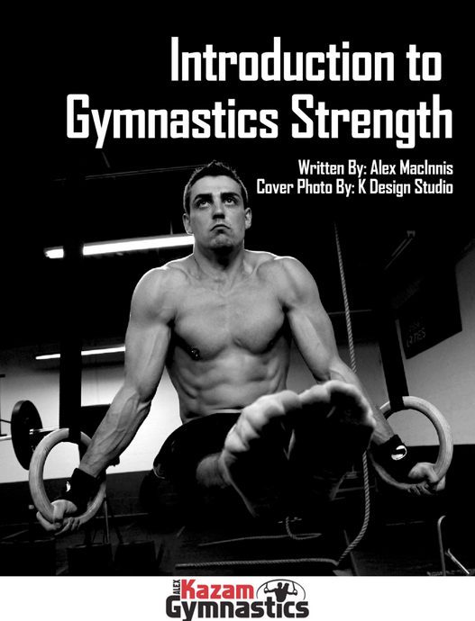 Introduction to Gymnastics Strength - AlexKAZAM Gymnastics