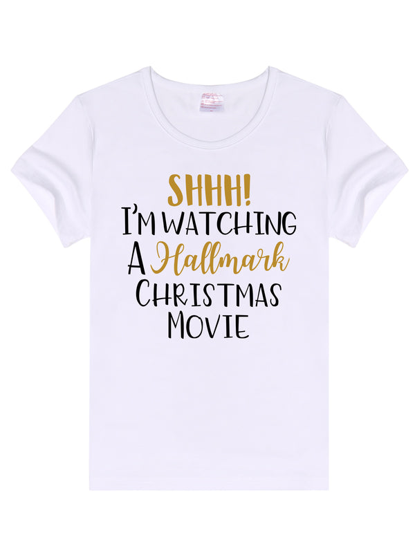 SHHH! I'm Watching Hallmark Movie T-Shirt -657
