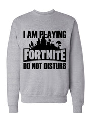 Men's I'm Playing Fortnite Sweatshirts -717