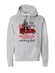Hallmark Movie Watching Hoodie -638