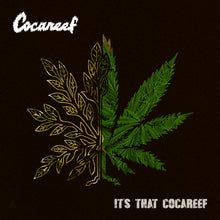 """It's That Cocareef """