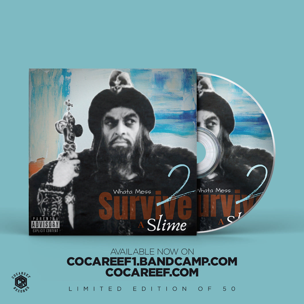 * Whata Mess - Survive a Slime 2 (CD)