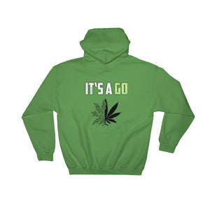 It's A Go Hoodie