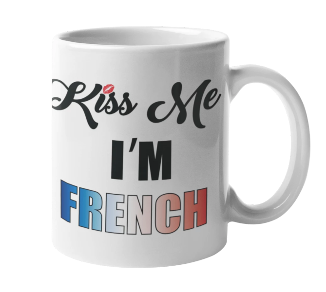 Mug Kiss Me Im French