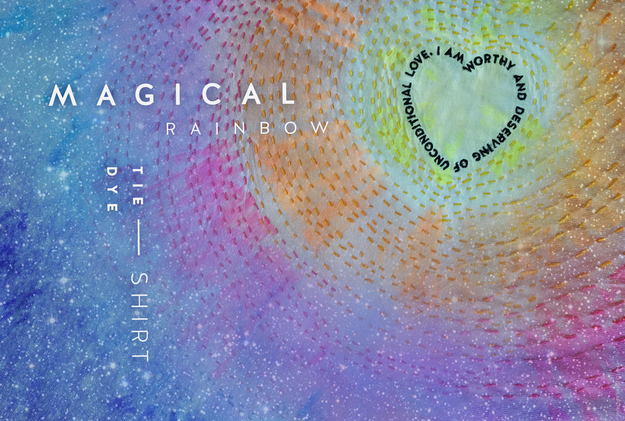 Magical Rainbow Tie-Dye Shirt: Unconditional Love & Soul Lessons
