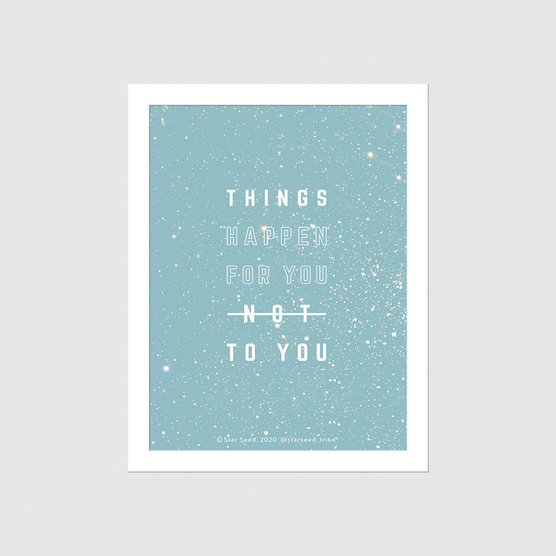 Things Happen for You - Digital Art Print
