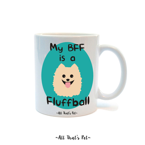 My BFF is a Fluff Ball Mug