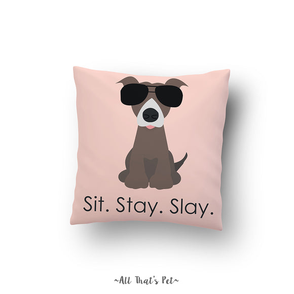 Sit Stay Slay (Cushion Cover)