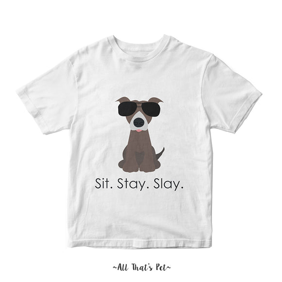 Sit Stay Slay T-shirt