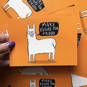 Make Future You Proud - A6 Postcard by Katie Abey