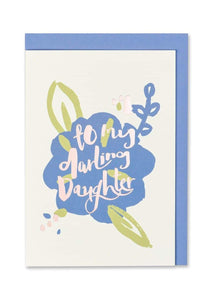 """To my Darling Daughter"" Foil Finish Greeting Card - Cards - Happy Birthday - Spiffy"