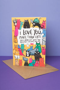 I love you more than cats greeting card - Greetings Card - Spiffy
