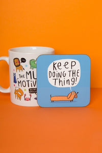 Keep Doing The Thing - Sausage Dog Coaster by Katie Abey - Spiffy
