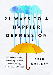 21 Ways to a Happier Depression (Book by Seth Swirksy) - Books - Spiffy