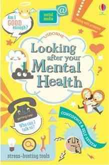 Looking After Your Mental Health (Book by Alice James and Louie Stowell) - Books for Teenagers - Spiffy