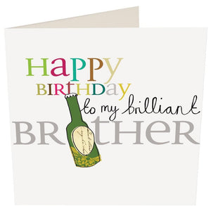 """Happy Birthday to a Brilliant Brother"" Birthday Card by Caroline Gardner - Cards - Happy Birthday - Spiffy"