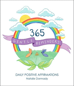 365 Gentle Reminders - Daily Positive Affirmations (Book by Natalie Dormady) - Spiffy