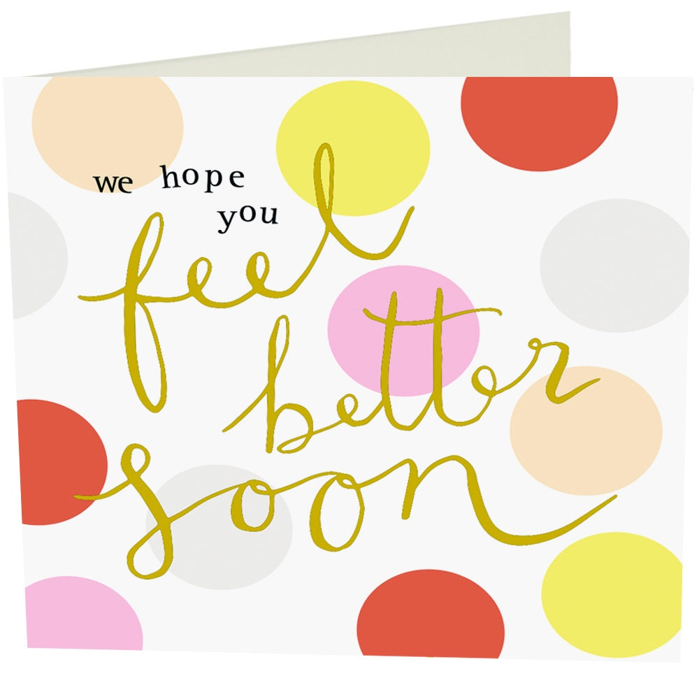 Feel Better Soon Spots - Get Well Card by Caroline Gardner - Spiffy