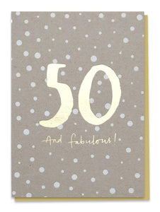 50 - And Fabulous! Birthday Card - Cards - Happy Birthday - Spiffy