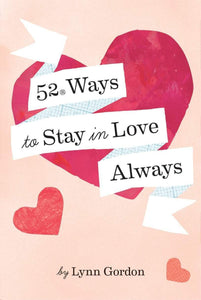 52 Ways to Stay in Love Always - Spiffy