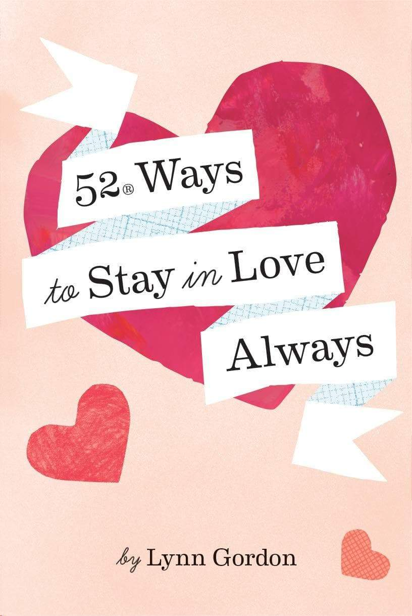 52 Ways to Stay in Love Always