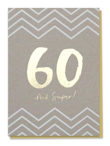 60 - And Super! Birthday Card - Cards - Happy Birthday - Spiffy