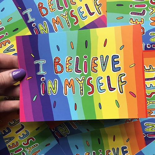 I Believe In Myself - A6 Postcard by Katie Abey - Postcards - Spiffy