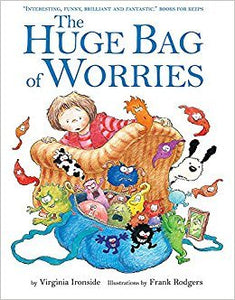 The Huge Bag of Worries (Book by Virginia Ironside) - Books for Children age 3-6 - Spiffy