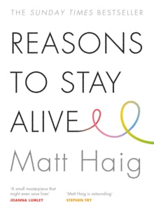 Reasons to Stay Alive (Book by Matt Haig) - Spiffy