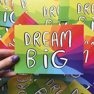 Dream Big - A6 Postcard by Katie Abey - Postcards - Spiffy