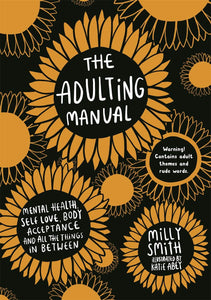 The Adulting Manual (Book by Milly Smith and Katie Abey)