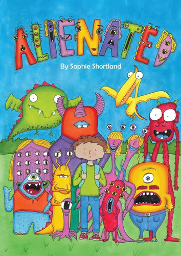 Alienated by Sophie Shortland - Books for Children age 3-6 - Spiffy