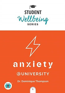 Anxiety at University (Pocket Guide by Dr. Dominique Thompson) - Books for Teenagers - Spiffy