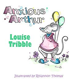 Anxious Arthur by Louise Tribble - Books for Children age 3-6 - Spiffy