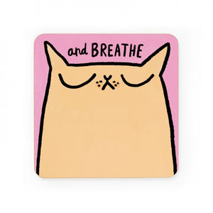 Breathe Cat Coaster by Gemma Correll - Happy Coasters - Spiffy