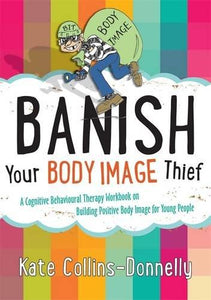 Banish Your Body Image Thief - Books for Children age 7-11 - Spiffy