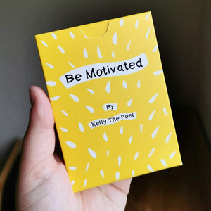 Be Motivated - Inspirational Poetry Card Deck by Kelly The Poet