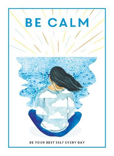Be Calm: Be Your Best Self Everyday (Book by Teen Breathe) - Books for Teenagers - Spiffy