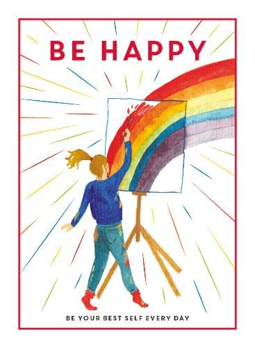 Be Happy: Be Your Best Self Everyday (Book by Teen Breathe) - Books for Teenagers - Spiffy